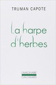 La harpe d'herbes - Truman CAPOTE