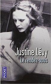 Le rendez-vous par Justine Lévy